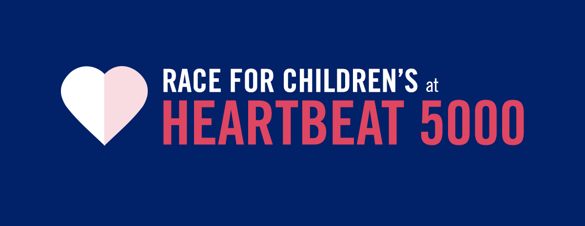 Race for Children's: HeartBeat 5000